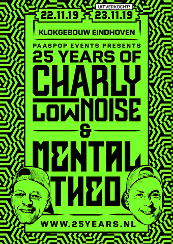 flyer 25 Years of Charly Lownoise & Mental Theo