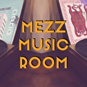 flyer MEZZ Music Room
