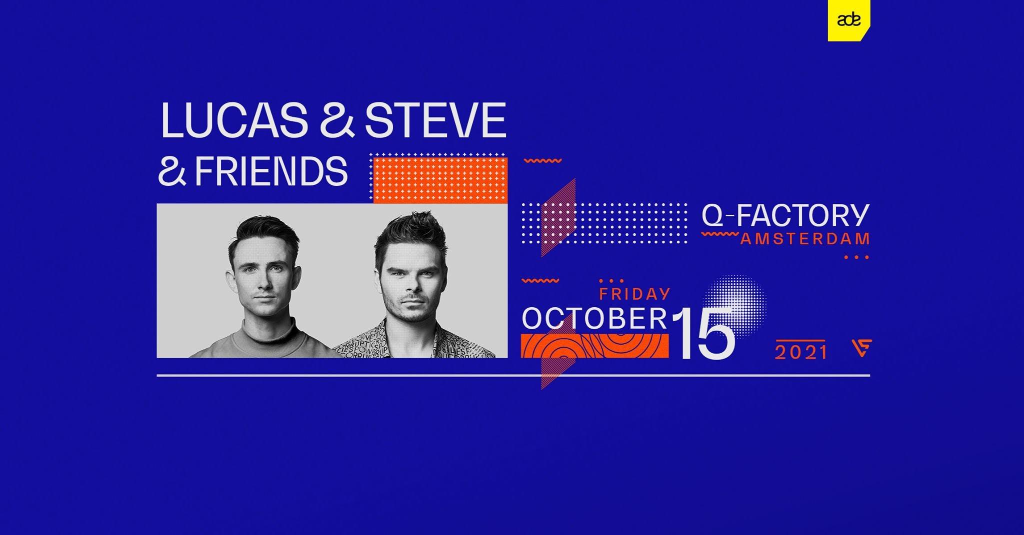 Lucas & Steve & Friends