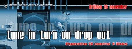 Tune in turn on drop out (flyer)