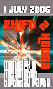 Shift 2 house (flyer)