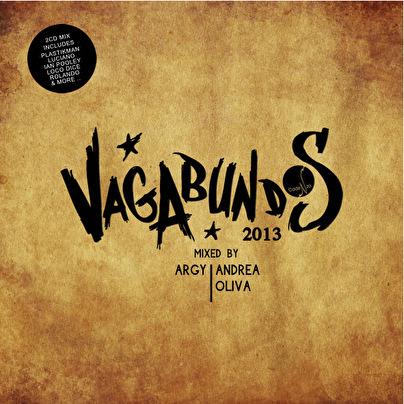 Vagabundos 2013 - Mixed by Argy & Andrea Oliva (afbeelding)