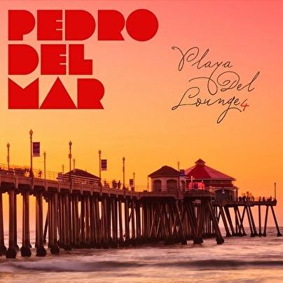Pedro Del Mar - Playa Del Lounge 4 (afbeelding)