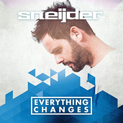 Sneijder – Everything Changes (afbeelding)