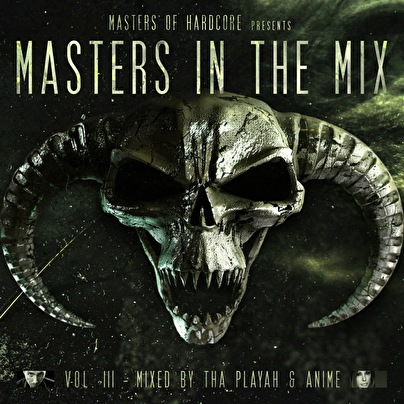 Masters in the Mix Vol III mixed by Tha Playah & Anime (photo)