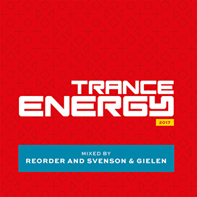 Trance Energy 2017 – Mixed by ReOrder and Svenson & Gielen (afbeelding)