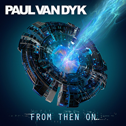Paul van Dyk - From Then On (afbeelding)