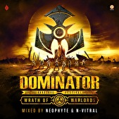 Dominator 2018 - The Wrath of Warlords - mixed by Neophyte & N-Vitral (afbeelding)