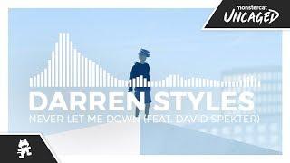 music · Never Let Me Down · Darren Styles, David Spekter
